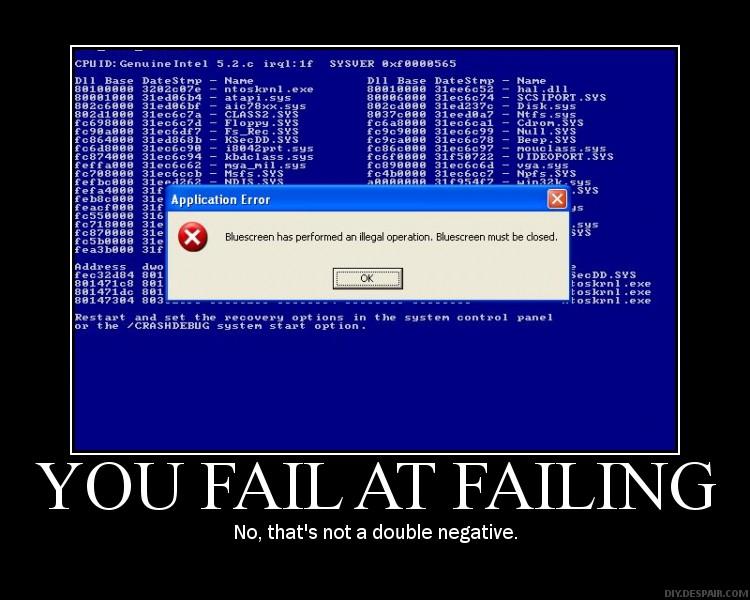 Blue Screen Fail - Double Fail